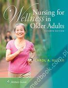 Nursing for Wellness in Older Adults Carol Miller 9781451190830