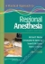 A Practical Approach to Regional Anesthesia Michael F. Mulroy, Christopher M. Bernards, Susan B. McDonald, Francis V. Salinas 9780781768542