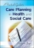 A Practical Guide to Care Planning in Health and Social Care Marjorie Lloyd 9780335237326