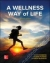 A Wellness Way of Life Loose Leaf Edition Gwen Robbins, Debbie Powers, Sharon Burgess 9780073523507