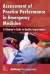 Assessment of Practice Performance in Emergency Medicine: A Clinician's Guide to Quality Improvement Anthony Ferroggiaro 9780071836593