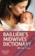 Bailliere's Midwives' Dictionary Denise Tiran 9780702069062