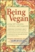 Being Vegan Joanne Stepaniak 9780737303230