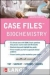 Case Files Biochemistry, Second Edition ISE Eugene C. Toy, William E Seifert Jr., Henry W. Strobel, Konrad P. Harms 9780071278201