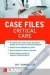 Case Files Critical Care ISE Eugene C. Toy, Terrence H. Liu, Manuel Suarez 9780071792868