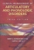 Clinical Management of Articulatory and Phonologic Disorders Mary Gordon-Brannan, Curtis E. Weiss 9780781729512