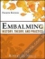 Embalming: History, Theory, and Practice, Fifth Edition Robert G. Mayer 9780071741392