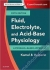 Fluid, Electrolyte and Acid-Base Physiology Kamel S. Kamel, Mitchell L. Halperin 9780323355155