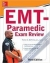 McGraw-Hill Education's EMT-Paramedic Exam Review, Third Edition Peter A. Diprima Jr., George P. Benedetto Jr. 9780071849029
