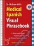 McGraw-Hill Education's Medical Spanish Visual Phrasebook Neil Bobenhouse 9780071808880
