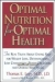 Optimal Nutrition for Optimal Health Thomas E. Levy 9780658016936